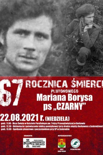 """Uroczystości 67. rocznicy śmierci plut. Mariana Borysa ps. """"Czarny""""."""